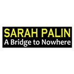 Sarah Palin: a bridge to nowhere bumper sticker