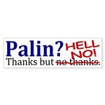 Palin? Hell No! (Anti-Palin Bumper Sticker)