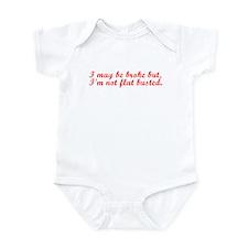 I may be broke Infant Bodysuit