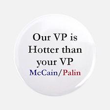 "Palin is Hotter 3.5"" Button"