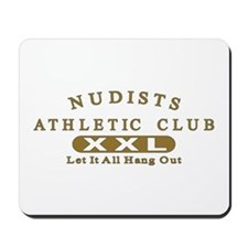 Nudist Athletic Club Mousepad