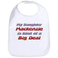 My Daughter Mackenzie - Big D Bib