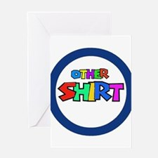 OTHER SHIRT Greeting Card