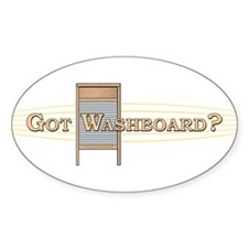 Got Washboard? Oval Decal