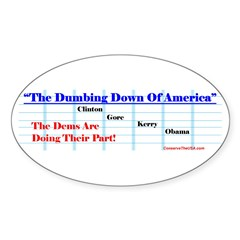 """""""Dumbing Down"""" Oval Decal"""