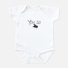 You so Fly!! Infant Bodysuit
