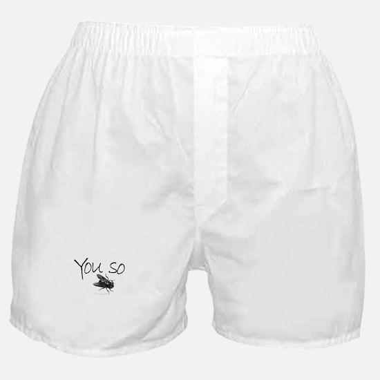 You so Fly!! Boxer Shorts