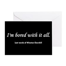 Churchill's Last Words Greeting Card