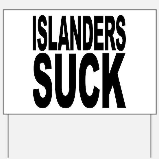 Islanders Suck Yard Sign