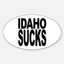 Idaho Sucks Oval Decal