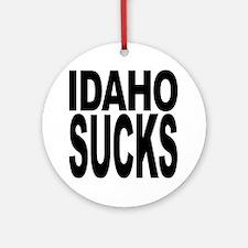 Idaho Sucks Ornament (Round)