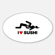 """""""I Love Sushi...Going down on women"""" Decal"""