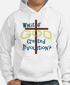 What if God Created Evolution? Hoodie