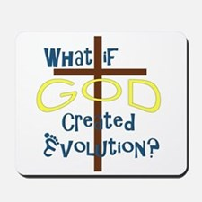 What if God Created Evolution? Mousepad