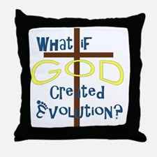 What if God Created Evolution? Throw Pillow