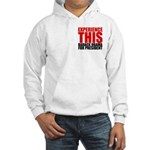 Experience This Obama Hooded Sweatshirt