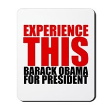 Experience This Obama Mousepad