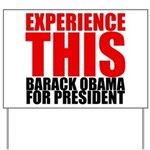 Experience This Obama Yard Sign