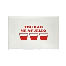 """""""You Had Me A Jello"""" Rectangle Magnet (100 pack)"""
