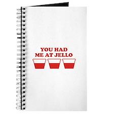 """You Had Me A Jello"" Journal"