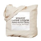 Of course i speak latin Bags & Totes