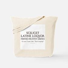 I Speak Latin Tote Bag