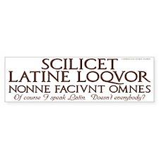 I Speak Latin White Bumper Bumper Sticker