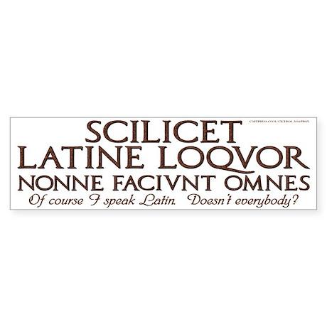 I Speak Latin White Bumper Sticker
