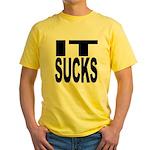 IT Sucks Yellow T-Shirt