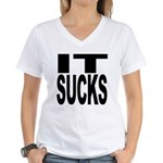 IT Sucks Women's V-Neck T-Shirt