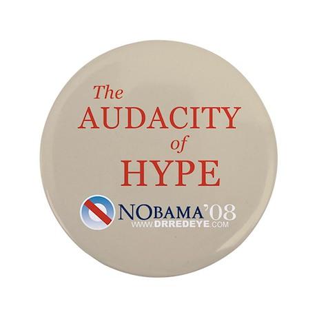 "3.5"" Audacity of Hype Button"