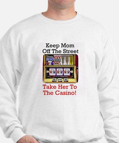 Keep Mom off the street, Take her to Casino! Sweat