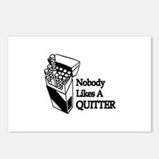 """Nobody Likes A Quitter"" Postcards (Package of 8)"