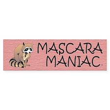 Mascara Maniac Bumper Bumper Sticker