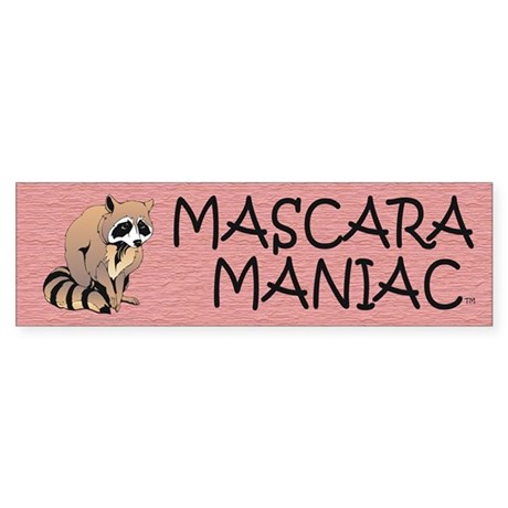 Mascara Maniac Bumper Sticker