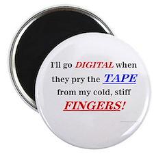I'll Go Digital. . . Magnet