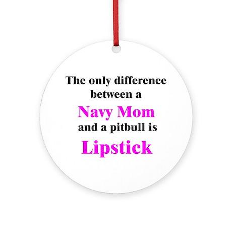 Navy Mom Pitbull Lipstick Ornament (Round)