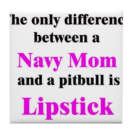 Navy Mom Pitbull Lipstick Tile Coaster