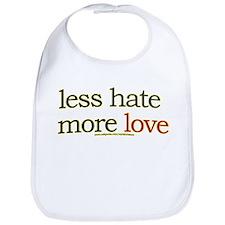 Less hate, more love Bib