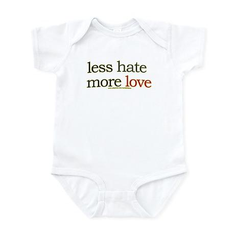 Less hate, more love Infant Bodysuit