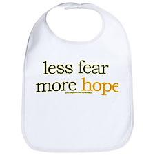 less fear, more hope Bib