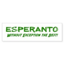 Without Exception Bumper Bumper Sticker