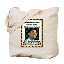 """Obama the Actor"" Tote Bag"