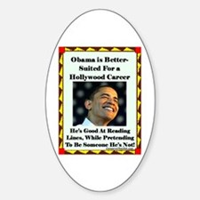 """""""Obama the Actor"""" Oval Decal"""
