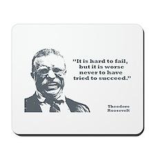 Roosevelt - Failure Mousepad