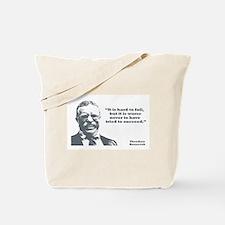 Roosevelt - Failure Tote Bag