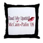 McCain Palin Read My Lipstick Throw Pillow