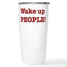 Wake up People Travel Mug