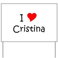 Cool Cristina Yard Sign