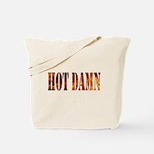 Hot Damn Tote Bag